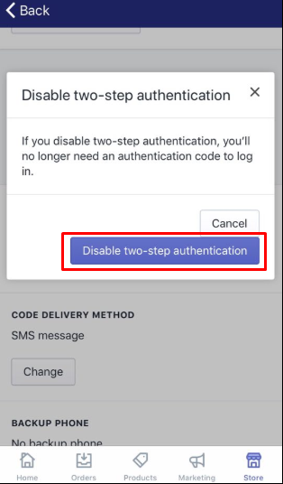 To disable two-step authentication for a staff account on Iphone 5