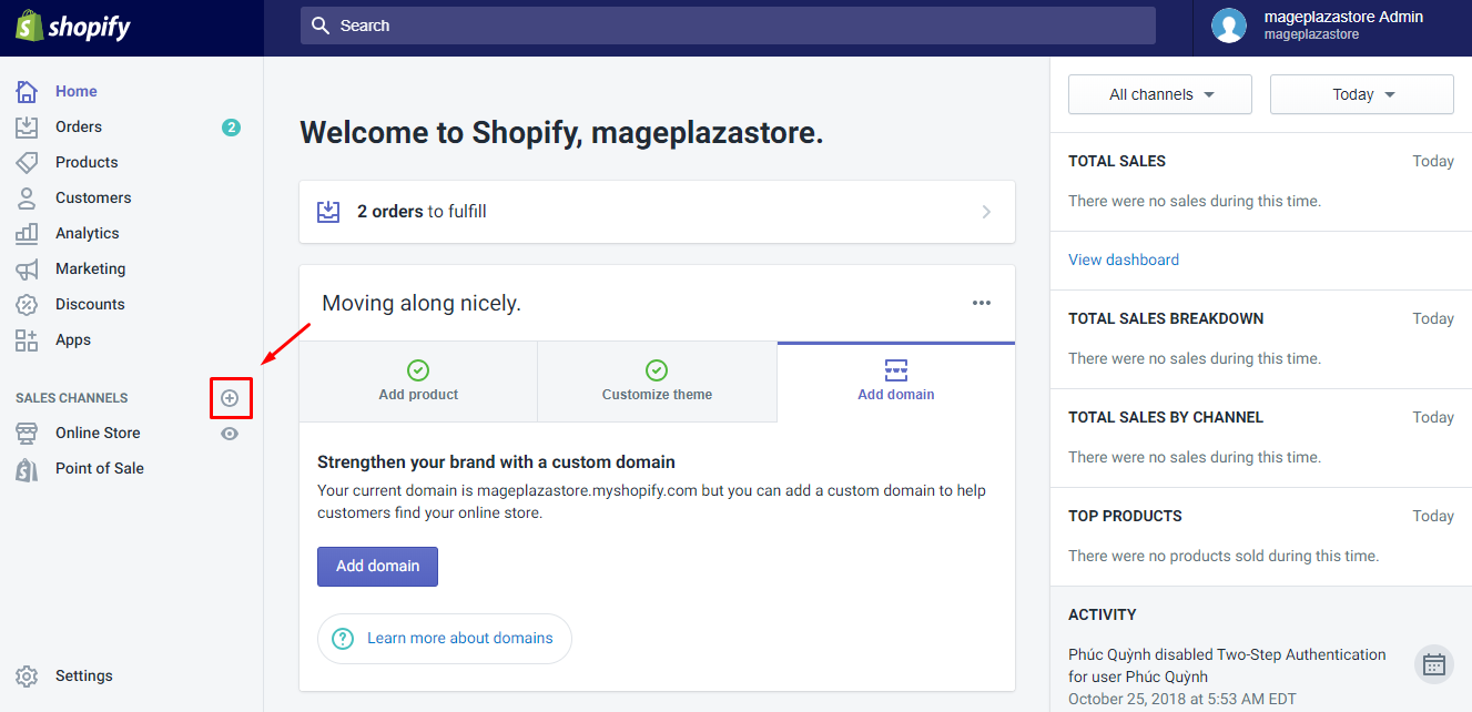 To add an online sales channels to your Shopify admin on Desktop 1